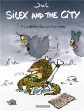 Silex and the city -9- La dérive des confinements