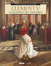Un pape dans l'histoire - Clément V - Le sacrifice des templiers