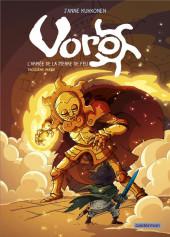 Voro -6- L'Armée de la Pierre de Feu - Troisième partie