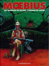 Mœbius œuvres - Les vacances du major - l'homme du Ciguri