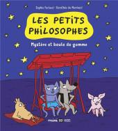 Les petits philosophes -1- Mystère et boule de gomme