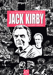 (AUT) Kirby, Jack - La dernière interview de Jack Kirby par Gary Groth