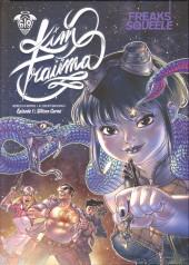 Freaks' Squeele - Kim Traüma -1- Silicon Carne