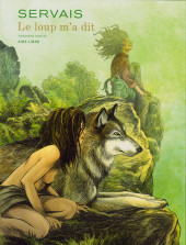 Le loup m'a dit - Tome 1TT