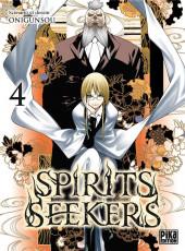 Spirits seekers -4- Tome 4