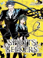 Spirits seekers -2- Tome 2