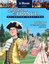 Histoire de France en bande dessinée -30- Louis XV le règne des Lumières 1715-1774