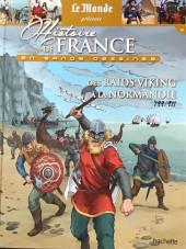 Histoire de France en bande dessinée -8- Des raids viking à la Normandie 799-911