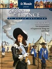 Histoire de France en bande dessinée -25- Louis XIII les mousquetaires et la guerre de Trente ans 1610-1643