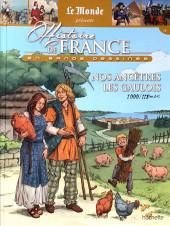 Histoire de France en bande dessinée -1- Nos ancêtres les gaulois 1000-118 av J.C.