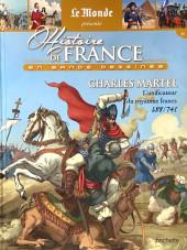 Histoire de France en bande dessinée -5- Charles Martel l'unificateur du royaume francs 688-741