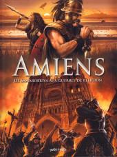Amiens -1- De Samarobriva aux guerres de religions