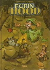 Robin Hood (Brrémaud/Loche) -3- Robin