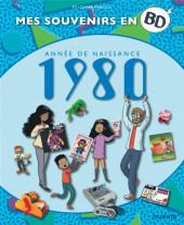 Mes souvenirs en BD -41- Année de naissance 1980