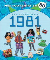 Mes souvenirs en BD -42- Année de naissance 1981