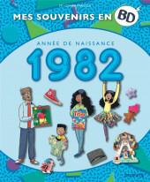 Mes souvenirs en BD -43- Année de naissance 1982