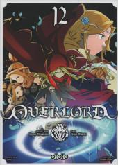 Overlord (Oshio/Miyama) -12- Tome 12