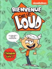 Bienvenue chez les Loud -INT2- L'intégrale - Livre 2