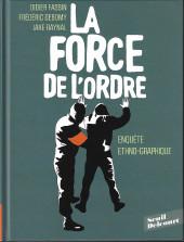 La force de l'ordre - La force de l'ordre - Enquête ethno-graphique