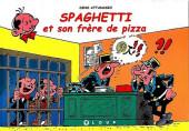 Spaghetti -HS2- Spaghetti et son frère de pizza