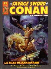 Savage Sword of Conan (The) (puis The Legend of Conan) - La Collection (Hachette) -75- La fille de raktavashi