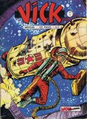 Vick -8- L'espace en délire