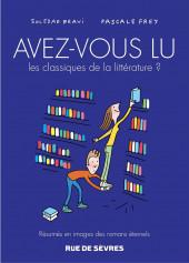 Avez-vous lu les classiques de la littérature ? -3- Tome 3