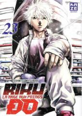 Riku-do - La rage aux poings -23- Tome 23