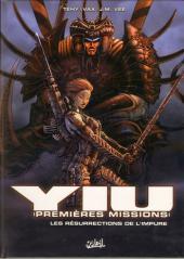 Yiu Premières missions -2- Les Résurrections de l'Impure