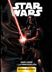 Star Wars - Histoires galactiques -1- Dark Vador & La Princesse Leia