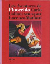 (AUT) Mattotti, Lorenzo - Les aventures de Pinocchio vues par Lorenzo Mattotti