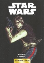 Star Wars - Histoires galactiques -3- Han Solo & Boba Fett