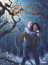 Les mondes d'Ewilan -1- La forêt des captifs