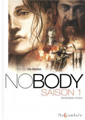 No Body -INT1- Saison 1