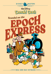 Disney Masters (Fantagraphics Books) -10- Donald Duck - Scandal on the Epoch Express