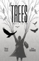 Trees (2014) -16- Tree Fates (Part 2 of 5)