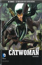 DC Comics - Le Meilleur des Super-Héros -133- Catwoman - Indomptable