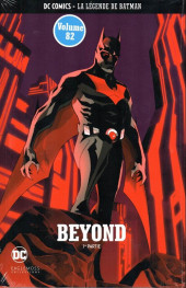 DC Comics - La légende de Batman -82- Beyond - 1re partie