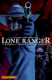 Lone Ranger Vol.1 (The) (Dynamite - 2006) -3- Issue # 3