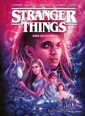 Stranger Things -3- Dans les flammes