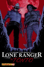Lone Ranger & Tonto (The) (Dynamite - 2008) -1- Issue # 1
