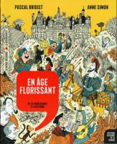 Histoire dessinée de la France -9- En âge florissant - De la Renaissance à la Réforme