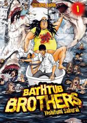 Bathtub Brothers -1- Tome 1