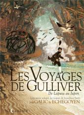 Les voyages de Gulliver (Galic/Echegoyen) - De Laputa au Japon
