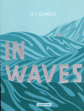 In Waves - Tome a2019/10