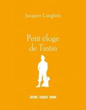 Tintin - Divers - Petit éloge de Tintin