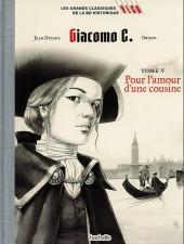 Les grands Classiques de la BD Historique Vécu - La Collection -27- Giacomo C. - Tome V : Pour l'amour d'une cousine