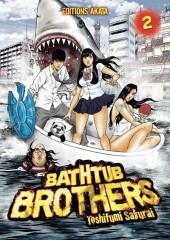 Bathtub Brothers -2- Tome 2