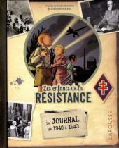 Les enfants de la Résistance -HS- Le journal de 1940 à 1943