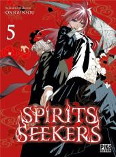 Spirits seekers -5- Tome 5